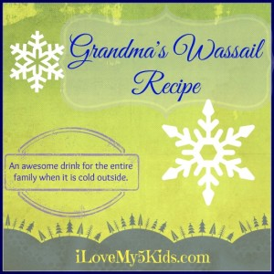 Wassail – My Grandma's Recipe!