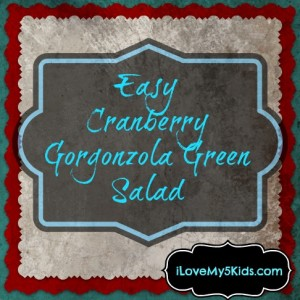 Cranberry Gorgonzola Green Salad