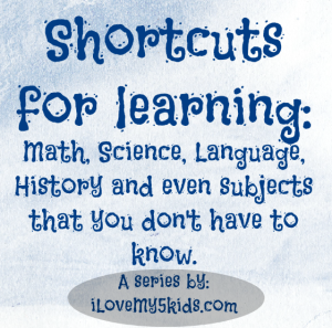 Shortcuts for learning by ilovemy5kids.com