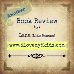ilovemy5kids Book Review