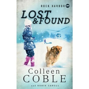 Lost and Found by Colleen Coble and Robin Caroll